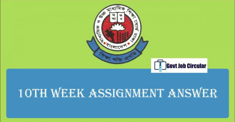10th week assignment answer